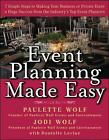 Event Planning Made Easy by Jodi Wolf, Donielle Levine, Paulette Wolf (Hardback, 2005)