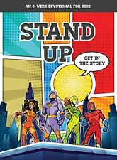 Stand Up: Get in the Story (an 8-Week Devotional f