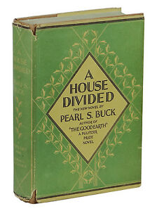 A House Divided PEARL S. BUCK First Edition 1st Printing ...