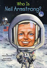 Who Is Neil Armstrong? by Roberta Edwards (Hardback, 2008)