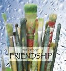 The Gift of Friendship (Quotes) by Ben Alex (Hardback, 2010)