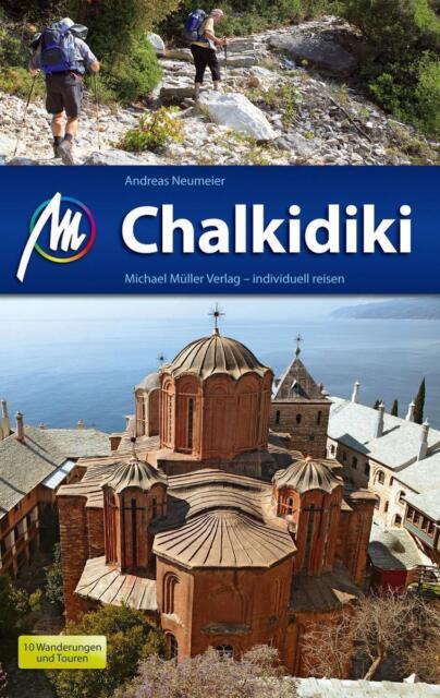 Reiseführer Chalkidiki 2015/16 mit Wanderungen, Michael Müller Verlag, UNGELESEN