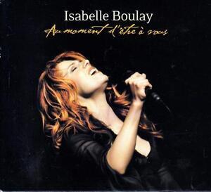 CD-audio-ISABELLE-BOULAY-AU-MOMENT-D-039-ETRE-A-VOUS