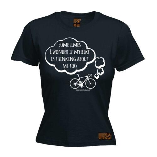 Femmes Cyclisme je me demande si mon vélo drôle Top birthdayátee T Shirt T-Shirt