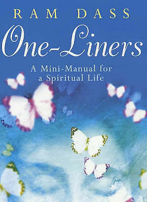 """AS NEW"" One Liners: A Mini-manual for a Spiritual Life, Dass, Ram, Book"
