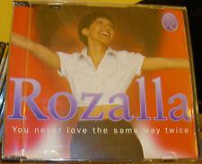 ROZALLA - YOU NEVER LOVE THE SAME WAY TWICE (CD SINGLE)