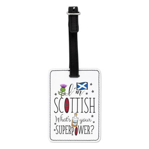 Scotland I/'m Scottish What/'s Your Superpower Visual Luggage Tag Suitcase Bag