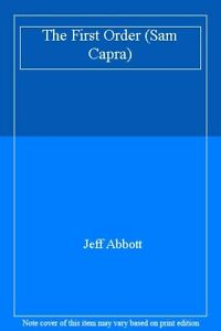 The-First-Order-Sam-Capra-By-Jeff-Abbott