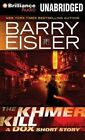 The Khmer Kill: A Dox Short Story by Barry Eisler (CD-Audio, 2014)