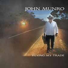John Munro - Plying My Trade