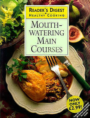 1 of 1 - Mouth-watering Main Courses (Healthy Cooking), Reader's Digest, Very Good Book