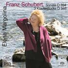 Sonate D 894/3 Klavierstücke D 946 von Elena Margolina (2015)