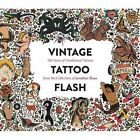 Vintage Tattoo Flash: 100 Years of Traditional Tattoos from the Collection of Jonathan Shaw by Jonathan Shaw (Hardback, 2016)