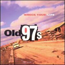 Old 97's - Wreck Your Life [New CD]