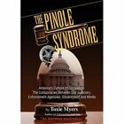 The Pinole Syndrome 9781425738617 by Toxie Myers Paperback