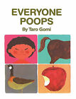 Everyone Poops by Taro Gomi (Hardback, 2003)