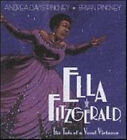 Ella Fitzgerald: The Tale of a Vocal Virtuosa by Andrea Davis Pinkney (Paperback, 2007)