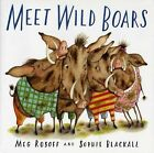 Meet Wild Boars by Meg Rosoff (Paperback / softback, 2008)