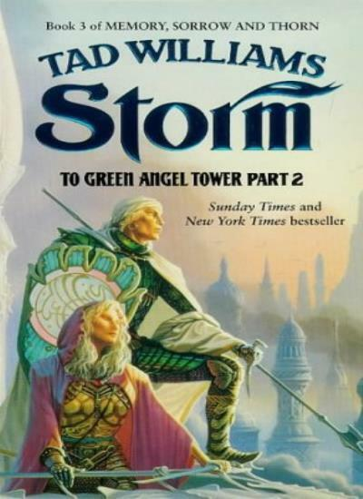 """Storm: to Green Angel Tower, Part 2: Book 3 of """"Memory, Sorrow and Thorn"""" By Ta"""