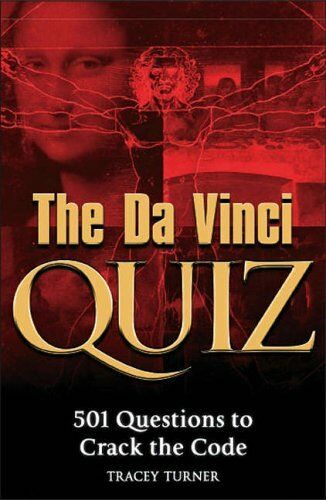 1 of 1 - The Da Vinci Quiz Book: 501 Questions to Crack the Code,Tracey Turner