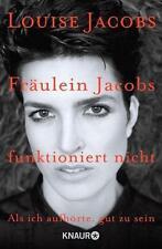 Fräulein Jacobs funktioniert nicht von Louise Jacobs (Taschenbuch), UNGELESEN