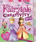 The Fairy Tale Creativity Book by Lisa Miles (Mixed media product, 2014)