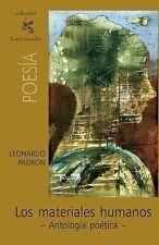 Los materiales Humanos by Leonardo Padrón (2010, Paperback)