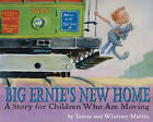 Big Ernie's New Home: A Story for Children Who are Moving by Teresa Martin, Whitney Martin (Hardback, 2006)