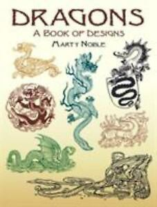 Dragons a book of designs marty noble