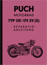 Puch 125 und 175 SV (S) SVS Reparaturanleitung Werkstatthandbuch Repair Manual