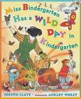 Miss Bindergarten Has a Wild Day in Kindergarten by Joseph Slate (Paperback / softback, 2006)