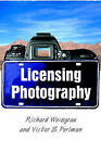 Licensing Photography by Richard Weisgrau, Victor S. Perlman (Paperback, 2006)