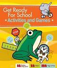 Get Ready For School: Activities and Games by Zoe G. Foundotos (Hardback, 2011)