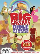The Big Picture Interactive Bible Stories for Toddlers Old Testament :...