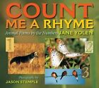 Count Me a Rhyme: Animal Poems by the Numbers by Jane Yolen (Paperback / softback, 2014)