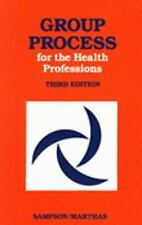 Health Services Administration: Group Process for Health Professions by Marya...