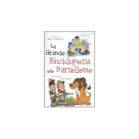 9788863113105 La grande enciclopedia delle barzellette - L. Chicchi