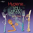 Hygiene... You Stink! by Julia Cook (Paperback, 2014)