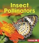 Insect Pollinators by Jennifer Boothroyd (Hardback, 2015)