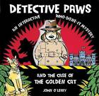 Detective Paws: An Interactive Who-done-it Mystery by John O'Leary (Hardback, 2009)
