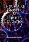 Industrial Cluster & Higher Education 9781453536445 Mongkhonvanit Paperback