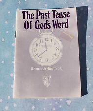 The Past Tense of God's Word - Kenneth Hagin Jr., Paperback