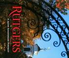 Rutgers: A 250th Anniversary Portrait by Third Millennium Information (Hardback, 2015)