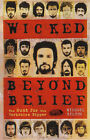 Wicked Beyond Belief: The Hunt for the Yorkshire Ripper by Michael Bilton (Hardback, 2003)