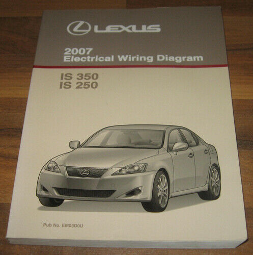 2007 Lexus Is350 Is250 Electrical Wiring Diagram Service