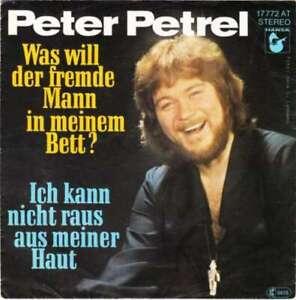 Peter-Petrel-Was-Will-Der-Fremde-Mann-In-Meinem-7-034-Vinyl-Schallplatte-22875