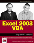 Excel 2003 VBA Programmer's Reference by Robert Rosenberg, Brian Patterson, Rob Bovey, Paul Kimmel, John Green, Stephen Bullen (Paperback, 2004)