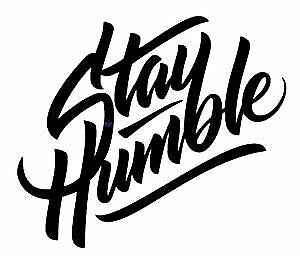 sticker-Bomb 12cm stay humble Tuning sticker auto Fun pegatinas