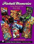 Pinball Memories: Forty Years of Fun 1958-1998 by Marco Rossignoli (Hardback, 2003)