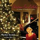 Christmas Eve Lullaby: A Collage of Classics & Carols (CD, Sep-2011, Marilyn Kredel)